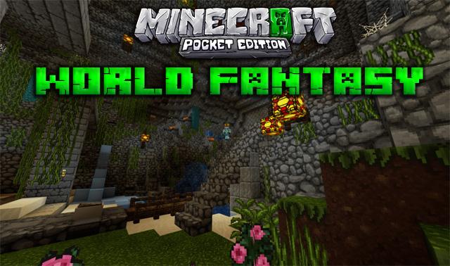 Скачать текстуры на телефон World Fantasy для Майнкрафт PE 1.12, 1.11