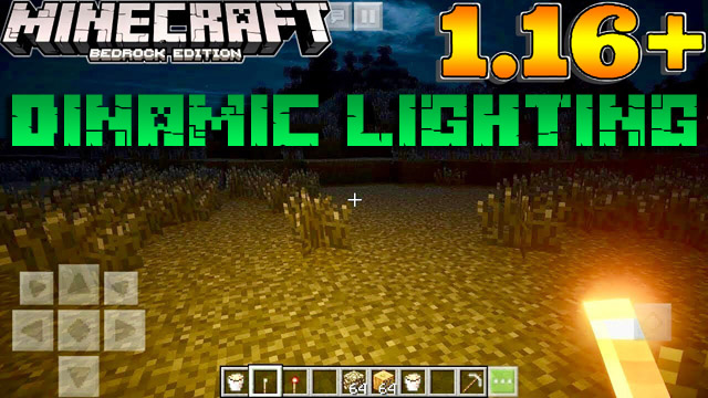 Мод Dynamic Lighting для Minecraft PE 1.16 на Андроид