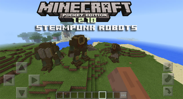 Мод Steampunk Robots для Minecraft PE 1.2.10