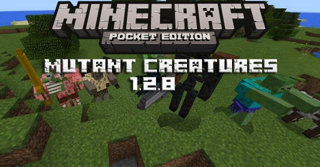 Мод Mutant Creatures для Minecraft PE 1.2.8