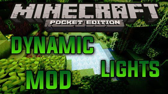 Мод для Андроид - Dynamic Lights / Minecraft PE 0.9.5