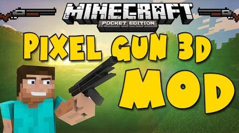 Скачать мод для Майнкрафт PE на Андроид / Pixel Gun 3D