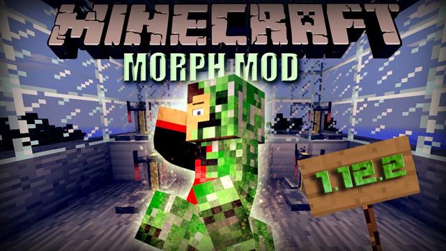 Мод Morph на Майнкрафт 1.12.2 - Скачать бесплатно