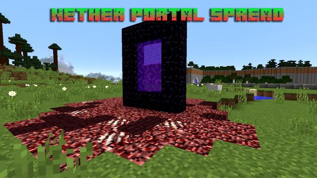 Мод для Майнкрафт 1.14.4 / Nether Portal Spread