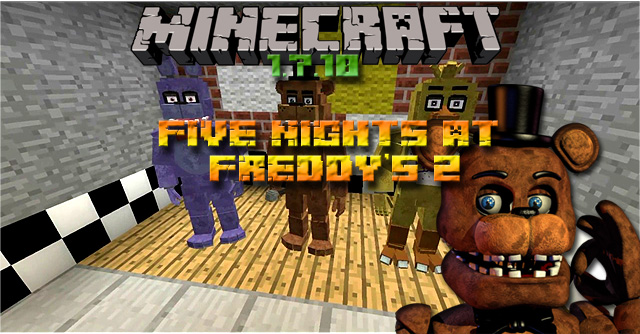 Мод Five Nights at Freddy's 2 на Майнкрафт 1.7.10 / Пять ночей с Фредди