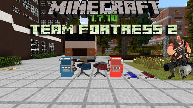 Team Fortress 2 мод на Майнкрафт 1.7.10