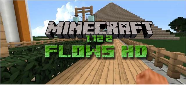Скачать текстуры Flows HD Modern для Minecraft 1.12.2